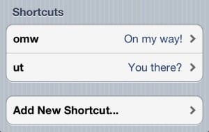 iOS shortcut phrase1 300x190 How to create custom keyboard shortcuts on your iPhone or iPad (iOS 5 tip)