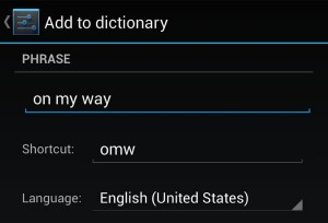 Personal Dictionary settings on an Android phone 300x204 Android/iPhone tip: How to create custom keyboard shortcuts