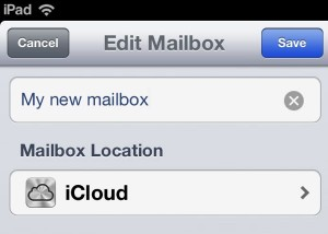 iPad edit mailbox 300x214 iPad/iPhone tip: How to create new email folders (reader mail)